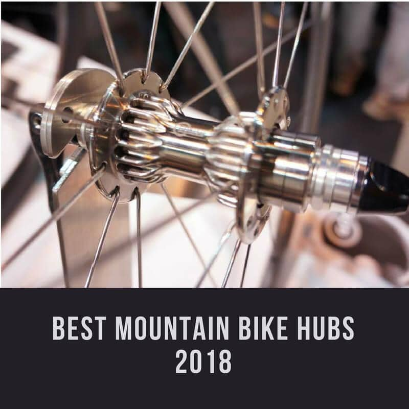 What are the Best Mountain Bike Hubs in 2018?